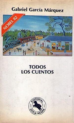 TODOS LOS CUENTOS. (Ojos de perro azul.: Garcia Marquez, Gabriel