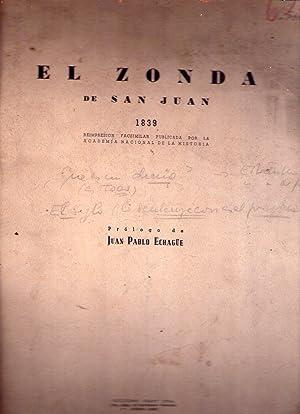 EL ZONDA DE SAN JUAN. 1839. Reimpresión facsimilar publicada por la Academia Nacional de la ...
