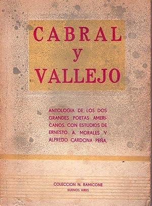 CABRAL Y VALLEJO. Selección y prólogo por: Morales, Ernesto A.
