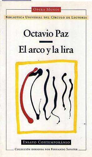 EL ARCO Y LA LIRA. Prólogo de Juan Malpartida: Paz, Octavio