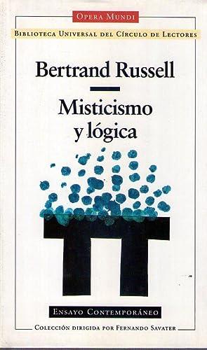 MISTICISMO Y LOGICA. Traducción de Santiago Jordán. Prólogo de Fernando ...