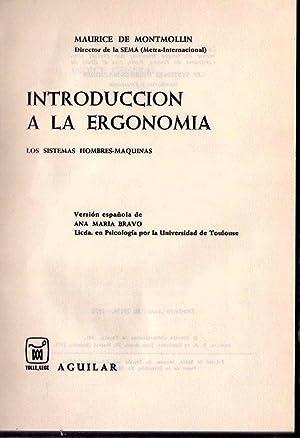 INTRODUCCION A LA ERGONOMIA. Los sistemas hombres máquinas. Versión española ...