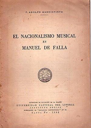 EL NACIONALISMO MUSICAL EN MANUEL DE FALLA: Masciopinto, F. Adolfo