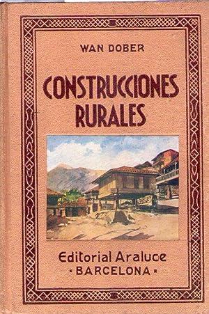 CONSTRUCCIONES RURALES. Ilustrada con 153 grabados: Ferrer, Ricardo
