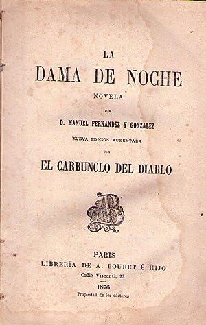 LA DAMA DE NOCHE. Novela. Nueva edición: Fernandez y Gonzalez,