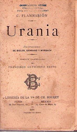 URANIA. Ilustraciones de Bieler, Gambard y Myrbach. Versión castellana de Francisco Guti&...