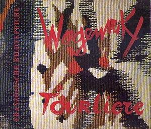 WOGENSCKY TOURLIERE. Franzosische bildteppiche. 23 Marz bis 21 April 1963: Wogenscky, Robert - ...