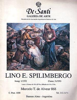 LINO E. SPILIMBERGO. Inauguración: 1/7/93. Cierre 31/7/93: Squirru, Rafael
