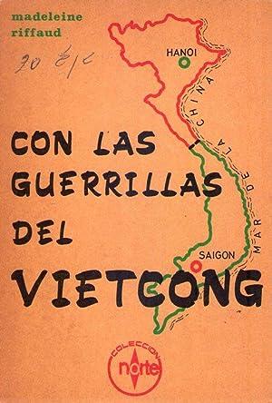 CON LAS GUERRILLAS DEL VIETCONG. Versión española de A. Pérez González:...
