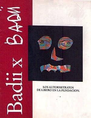BADII X BADII. Los autorretratos de Líbero: Badii, Libero