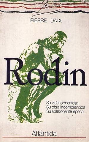 RODIN. Traducción Rosa S. Corgatelli: Daix, Pierre