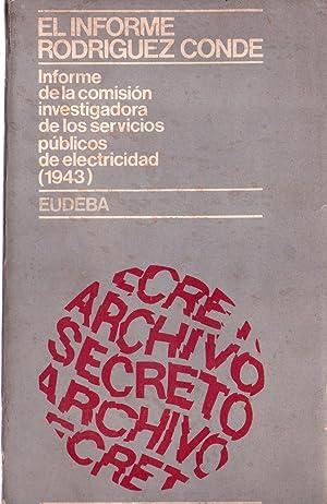 EL INFORME RODRIGUEZ CONDE. Informe de la Comisión Investigadora de los servicios pú...