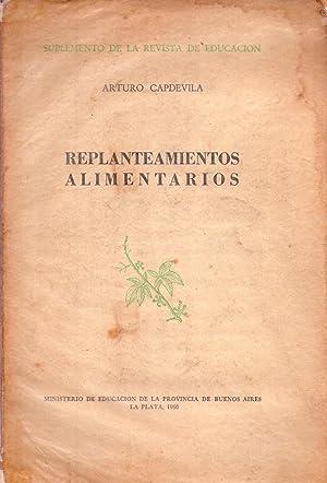 REPLANTEAMIENTOS ALIMENTARIOS: Capdevila, Arturo