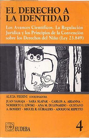 EL DERECHO A LA IDENTIDAD. Los avances científicos. La regulación jurídica y ...