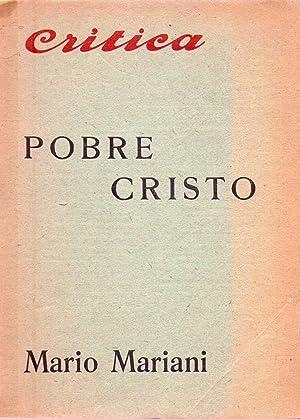 POBRE CRISTO. Novela. Versión castellana de Enzo Aloisi: Mariani, Mario