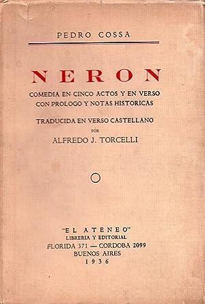 NERON. Comedia en cinco actos y en verso con prólogo y notas históricas. Traducida en...
