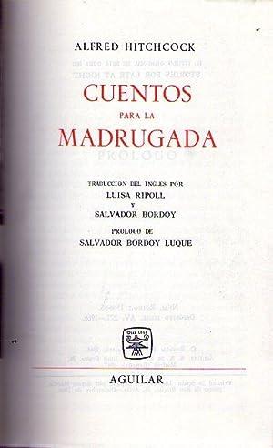 CUENTOS PARA LA MADRUGADA. Traducción del inglés por Luisa Ripoll y Salvador Bordoy. ...