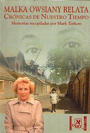 MALKA OWSIANY RELATA. Crónicas de nuestro tiempo. Memorias recopiladas por Mark Turkow: ...