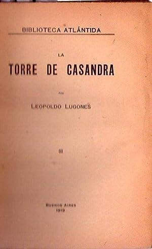 LA TORRE DE CASANDRA: Lugones, Leopoldo