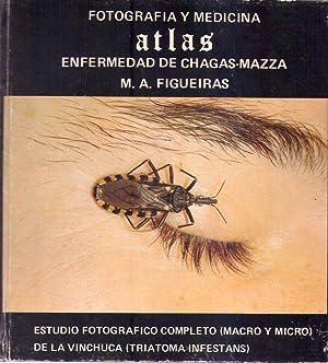 FOTOGRAFIA Y MEDICINA ATLAS ENFERMEDAD DE CHAGAS MAZZA. Estudio fotográfico completo, macro ...
