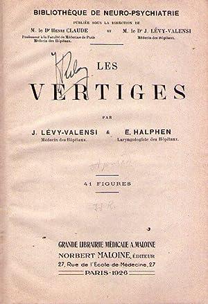 LES VERTIGES. 41 figures: Levy Valensi, J. - Halphen, E.