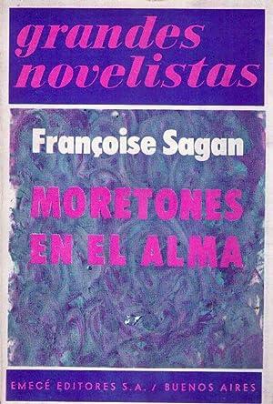 MORETONES EN EL ALMA: Sagan, Françoise