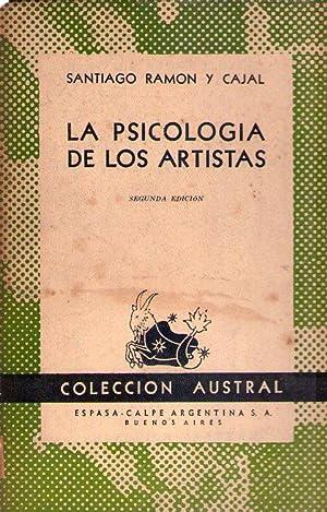 LA PSICOLOGIA DE LOS ARTISTAS: Ramon y Cajal, Santiago