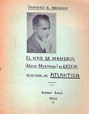 EL MAR DE MANDRIA. Mare Myrtoum de: Macridis, Panayotis N.