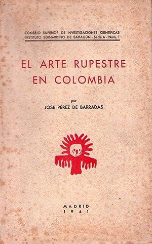 EL ARTE RUPESTRE EN COLOMBIA: Perez de Barradas, Jose