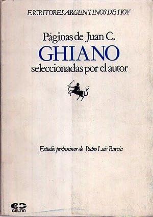 PAGINAS DE JUAN C. GHIANO SELECCIONADAS POR EL AUTOR. Estudio preliminar de Pedro Luis Barcia: ...