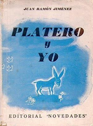 PLATERO Y YO. Elegía andaluza. 1907 - 1916: Jimenez, Juan Ramon