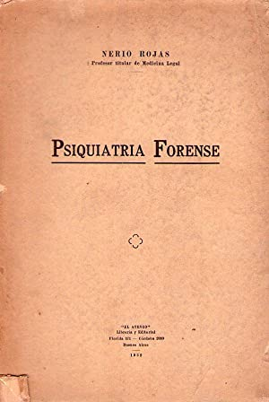 PSIQUIATRIA FORENSE: Rojas, Nerio