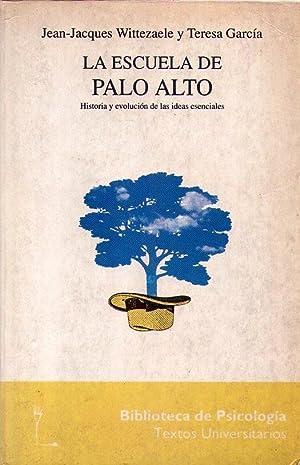 LA ESCUELA DE PALO ALTO. Historia y: Wittezaele, Jean Jacques