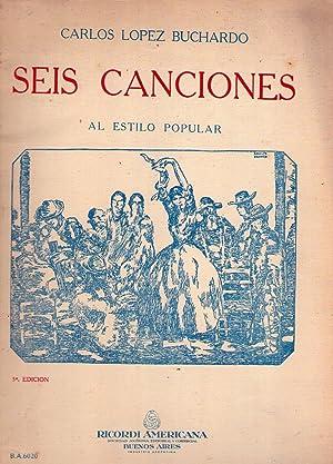 SEIS CANCIONES. Al estilo popular: Vidalita, Los puñalitos, Desdichas de mi pasión, ...