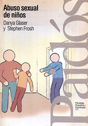 ABUSO SEXUAL DE NIÑOS: Glaser, Danya - Frosh, Stephen