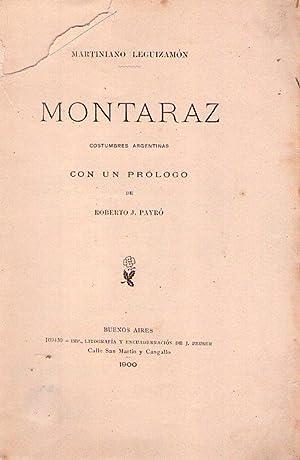 MONTARAZ. Costumbres argentinas. Con un prólogo de: Leguizamon, Martiniano