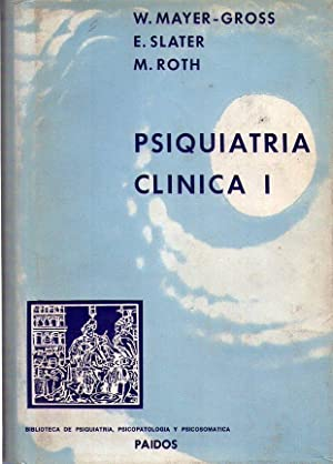 PSIQUIATRIA CLINICA. (2 tomos): Mayer Gross, W. - Slater, E. - Roth, M.