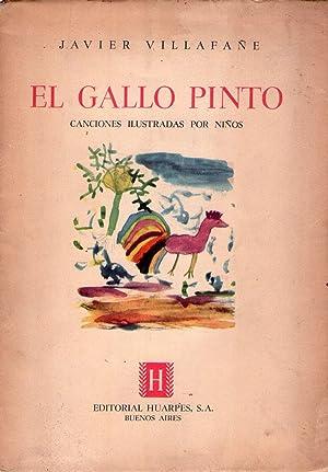 EL GALLO PINTO. Canciones ilustradas por niños: Villafañe, Javier