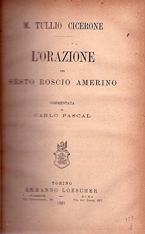 L'ORAZIONE PER SESTO ROSCIO AMERINO. Commentata da: Cicerone, M. Tullio