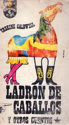 LADRON DE CABALLOS Y OTROS CUENTOS. Versiones españolas de Berta Yussem y Alberto Horovitz: ...