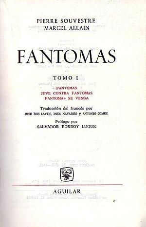 FANTOMAS (2 tomos). Tomo I: Fantomas - Juve contra Fantomas - Fantomas se venga. Tomo II: Un ardid ...