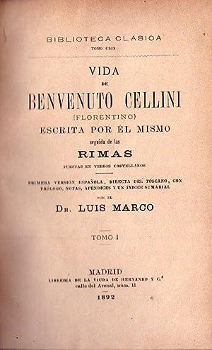 VIDA DE BENVENUTO CELLINI FLORENTINO. Escrita por: Cellini, Benvenuto