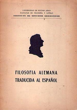 FILOSOFIA ALEMANA TRADUCIDA AL ESPAÑOL. Repertorio bibliográfico: Varios