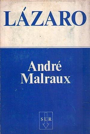 LAZARO. El espejo del limbo. Traducción de José Biancob: Malraux, Andre