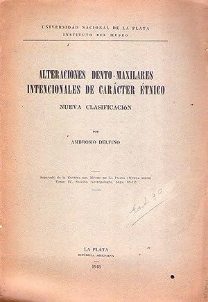 ALTERACIONES DENTO MAXILARES INTENCIONALES DE CARACTER ETNICO. Nueva clasificación: Delfino,...