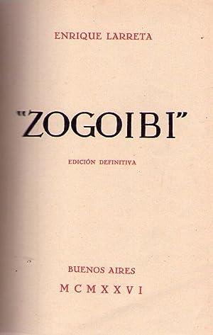 ZOGOIBI. Edición definitiva: Larreta, Enrique