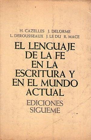 EL LENGUAJE DE LA FE EN LA: Cazelles, Henry -