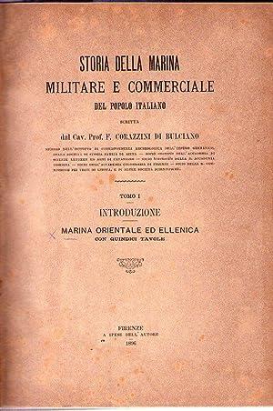 STORIA DELLA MARINA MILITARE E COMMERCIALE DEL: Corazzini di Bulciano,