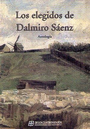 LOS ELEGIDOS DE DALMIRO SAENZ. Antología: Saenz, Dalmiro