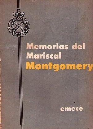 MEMORIAS DEL MARISCAL MONTGOMERY: Montgomery